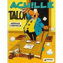 Achille Talon méprise l'obstacle