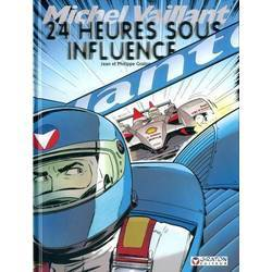 24 heures sous influence