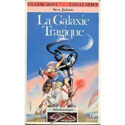 La Galaxie Tragique
