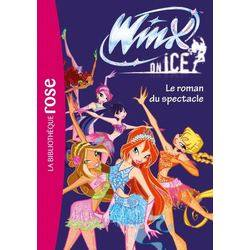 Winx on Ice - Le roman du spectacle