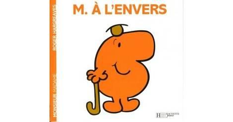 Monsieur a l 39 envers livre classiques monsieur madame - Madame tout va bien ...