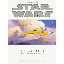 The Art of Star Wars - Episode I The Phantom Menace