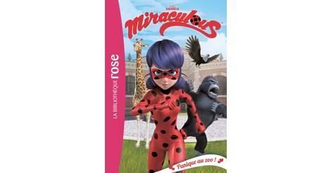 Panique Au Zoo Livre Miraculous