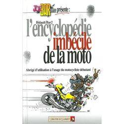 Joe Bar Team : L'encyclopédie imbécile de la moto - Tome 01