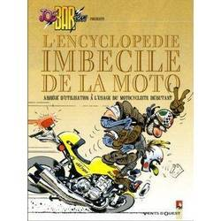 Joe Bar Team : L'encyclopédie imbécile de la moto - Tome 2