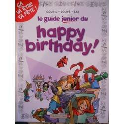 Le guide junior du happy birthday