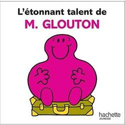 L'étonnant talent de M. Glouton