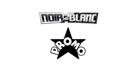 Liste des cartes pok mon cartes promo black star noir et blanc - Liste des pokemon noir et blanc ...