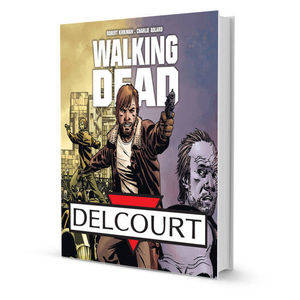 Walking Dead (DELCOURT)